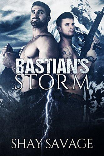 Shay Savage - Bastian's Storm: Surviving Raine Book 2