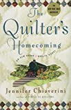 The Quilter's Homecoming (Elm Creek Quilts Series, Book 10) (0743260236) by Chiaverini, Jennifer