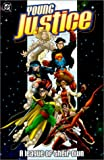 img - for Young Justice: A League of Their Own (Robin) (Superboy) (Impulse) book / textbook / text book