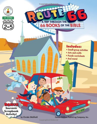 Download Route 66: A Trip through the 66 Books of the Bible, Grades 2 - 5