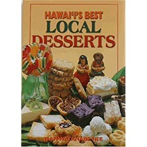 Hawaii's Best Local Desserts Cookbook