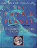 img - for The Third Planet: Exploring the Earth from Space book / textbook / text book