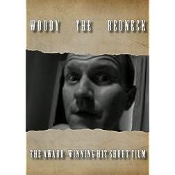 Woody The Redneck