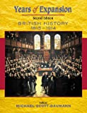img - for Years of Expansion: British History, 1815-1914 book / textbook / text book