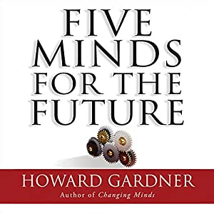 Five Minds for the Future Audiobook