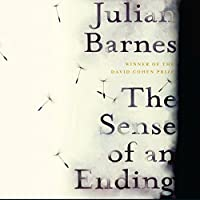 The Sense of an Ending (       UNABRIDGED) by Julian Barnes Narrated by Richard Morant
