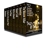 img - for Tales of Chills and Thrills: The Mystery Thriller Horror Box Set (7 Mystery Thriller Horror Novels Book 1) book / textbook / text book