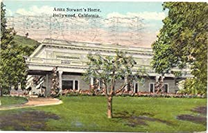 1920s Vintage Postcard Home of Silent Film Star Anita Stewart - Hollywood California