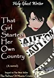 That Girl Started Her Own Country (Count of Monte Cristo Book 6)
