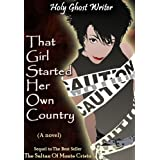 That girl started her own country (The Count of Monte Cristo) ~ Holy Ghost Writer