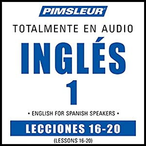 ESL Spanish Phase 1, Unit 16-20 Audiobook