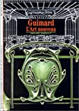 Guimard: l'Art Nouveau