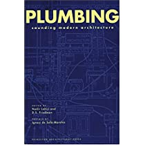 Plumbing: Sounding Modern Architecture