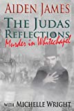 img - for The Judas Reflections: Murder in Whitechapel book / textbook / text book