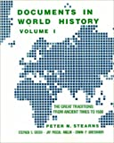 Documents in World History: The Great Traditions, from Ancient Times to 1500 (0060463821) by Peter N. Stearns