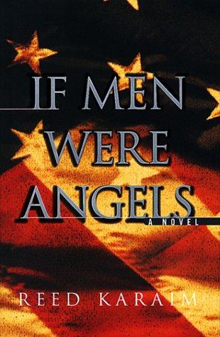 If Men Were Angels: A Novel