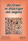 echange, troc Christian Puren - Se former en didactique des langues
