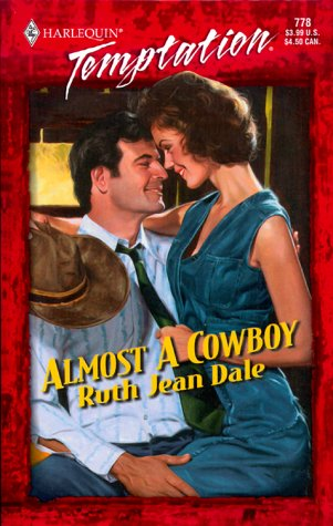 Almost A Cowboy (Gone To Texas!) (Temptation), Ruth Jean Dale