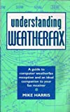 Understanding Weatherfax (This Is) (0713643447) by MIKE HARRIS