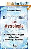 Hom�opathie und Astrologie: Hom�opathische Typen anhand des Horoskops erkennen