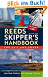 Reeds Skipper's Handbook: For Sail an...