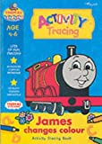 James Changes Colour: Activity Book (Thomas the Tank Engine Learning Programme)
