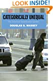 Categorically Unequal: The American Stratification System
