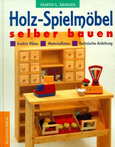 holz spielm bel selber bauen ean 9783804303782. Black Bedroom Furniture Sets. Home Design Ideas