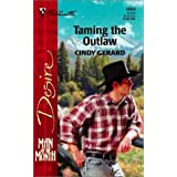 Taming the Outlawby Cindy Gerard