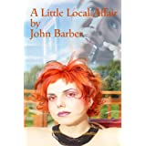 A Little Local Affairby John Barber