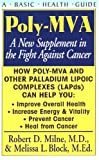 img - for Poly-MVA: A New Supplement in the Fight Against Cancer book / textbook / text book