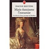 Marie-Antoinette, l&#39;insoumisepar Simone Bertire