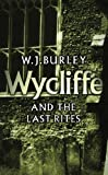 W.J. Burley Wycliffe And The Last Rites (Wycliffe Series)