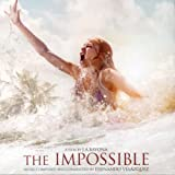 The Impossible (Original Soundtrack) Fernando Velazquez (score composer & conductor)
