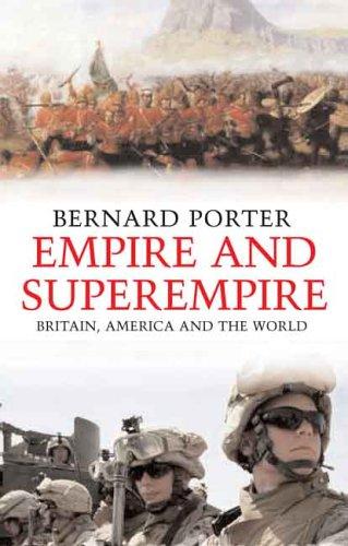 Empire and Superempire: Britain, America and the World