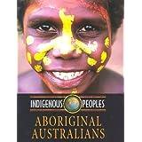 Aboriginal Australiansby Diana Marshall