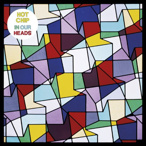 Hot Chip - In Our Heads - Zortam Music