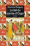 echange, troc Radiguet Raymond - Le bal du comte d'orgel