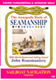 Annapolis Book of Seamanship: Sailboat Navigation, Volume 4 [Import]