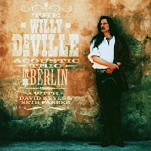 The Willy Deville Accoustic Trio In Berlin