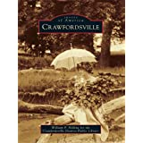 Crawfordsville (Images of America (Arcadia Publishing))