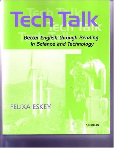 Tech Talk: Better English through Reading in Science and...