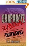 Corporate Survival - TEOTWAWKI