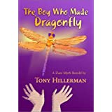 The Boy Who Made Dragonfly: A Zuni Mythpar Tony Hillerman