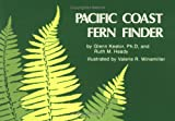 Pacific Coast Fern Finder (Nature Study Guides) (0912550139) by Glenn Keator