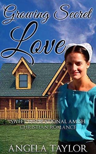 AMISH ROMANCE: Growing Secret Love (Sweet Inspirational Amish Christian Romance ) (Second Chance New Adult Wedding Baby Short Stories)