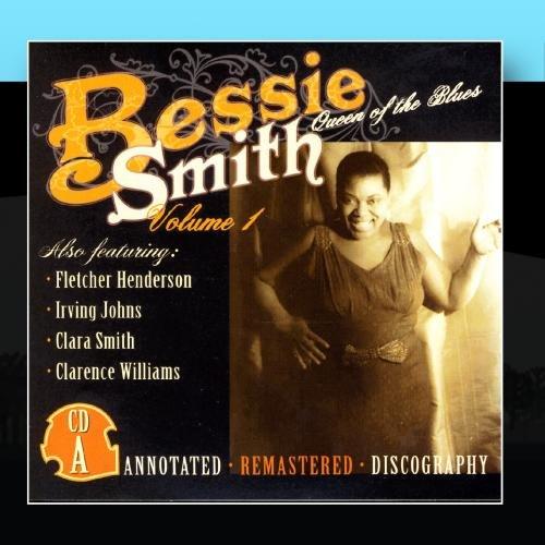 Bessie Smith - Queen Of The Blues, Volume 1 - Zortam Music