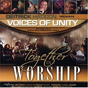 Deitrick Haddon and Voices Of Unity