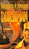 Dutchman (0446601519) by Knaak, Richard A.
