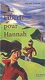 """Afficher """"Liberté pour Hannah"""""""
